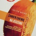 Zamień chemię na jedzenie – recenzja