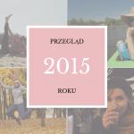 Przegląd roku 2015