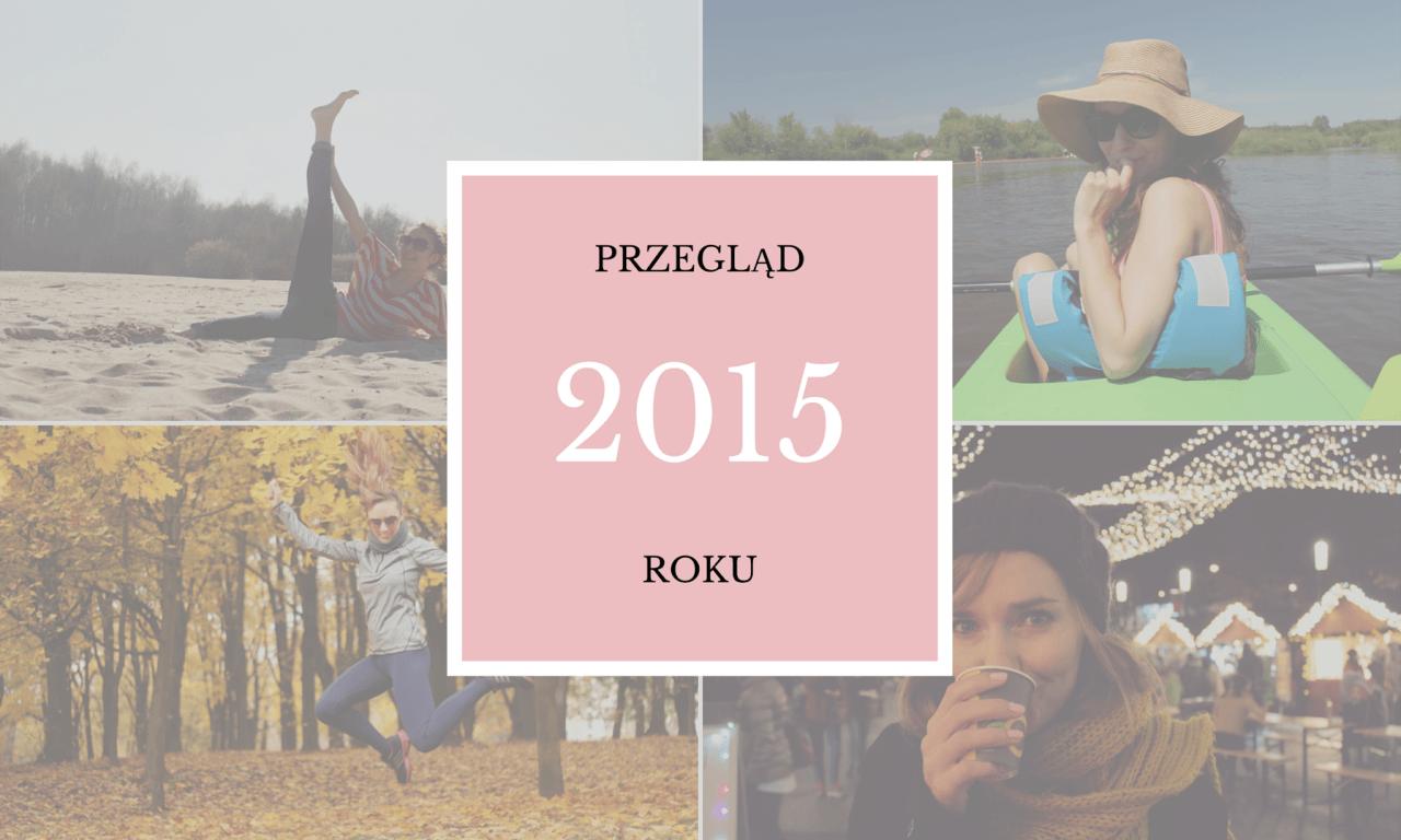 PRZEGLĄD_2015_ROKU