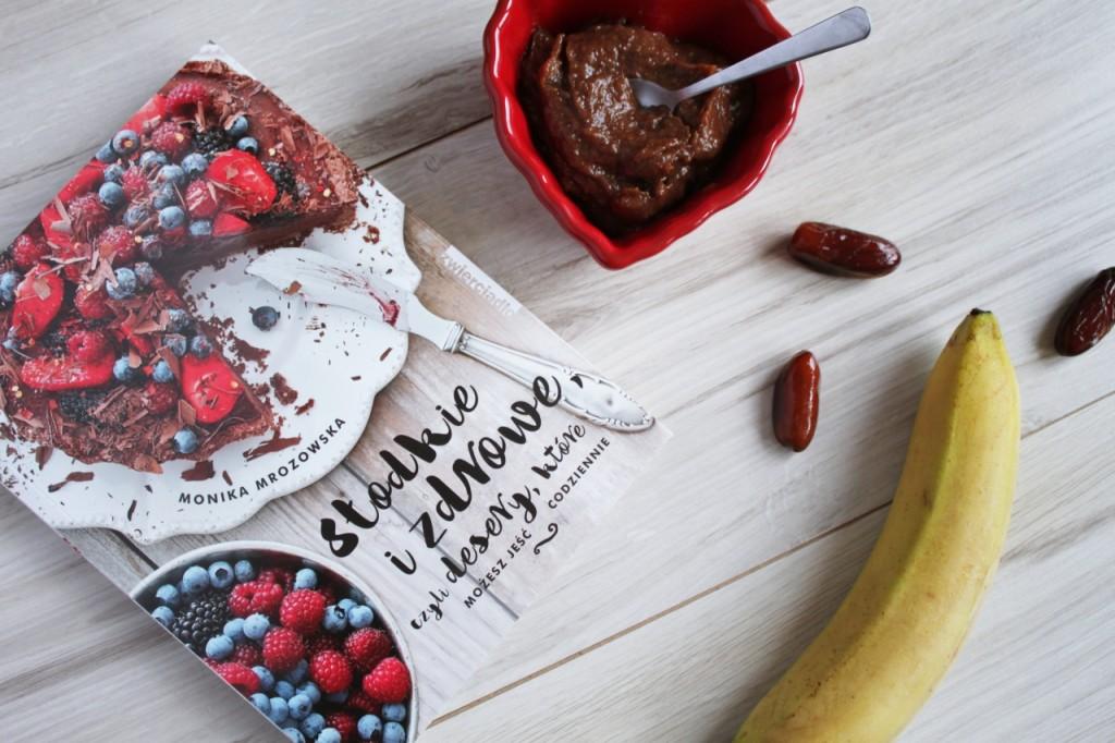 Słodkie i zdrowe – recenzja książki Moniki Mrozowskiej + przepis na krem na chandrę