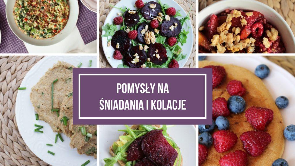 Foodbook #4 – pomysły na śniadania i kolacje