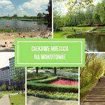 Ciekawe miejsca na Mokotowie – przegląd dzielnic Warszawy #1