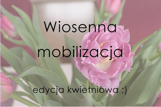 wiosenna_mobilizacja