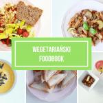 FOODBOOK #6 – co jem w ciągu dnia?