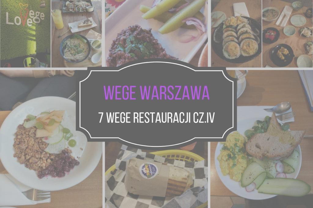 Wege Warszawa Wegetarianskie I Weganskie Restauracje W Warszawie